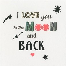 Valentijnskaart 'Love You To The Moon And Back'