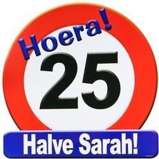 Huldeschild 25 jaar Halve Sarah