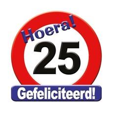 Huldeschild Gefeliciteerd 25 Jaar