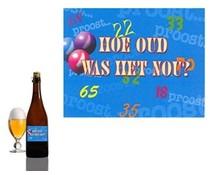 Bierfles Hou oud was het nou?