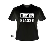 Gadgets Slogan T-Shirts - Kaal is klasse