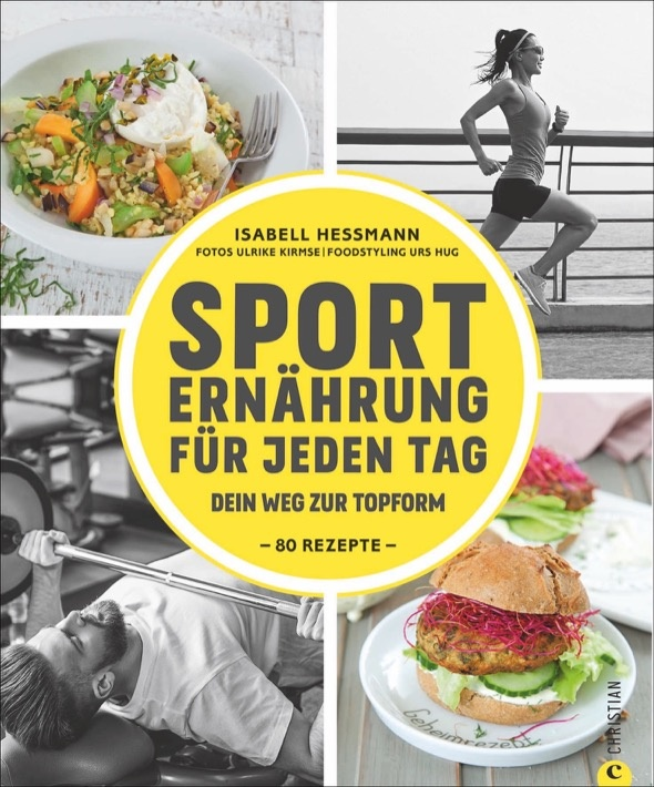 SPORTERNÄHRUNG FÜR  JEDEN TAG - Isabell Hessmann