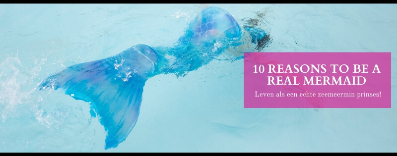 10 reasons to be a real mermaid