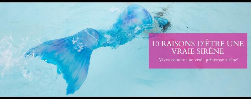 10 raisons d'être une vraie sirène