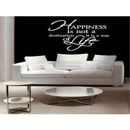 Happiness is not a destination it is a way of life 2. Muursticker