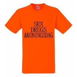 Sex, drug & Koningsdag. T-shirt of Polo en div. kleuren. S t/m 8 XL