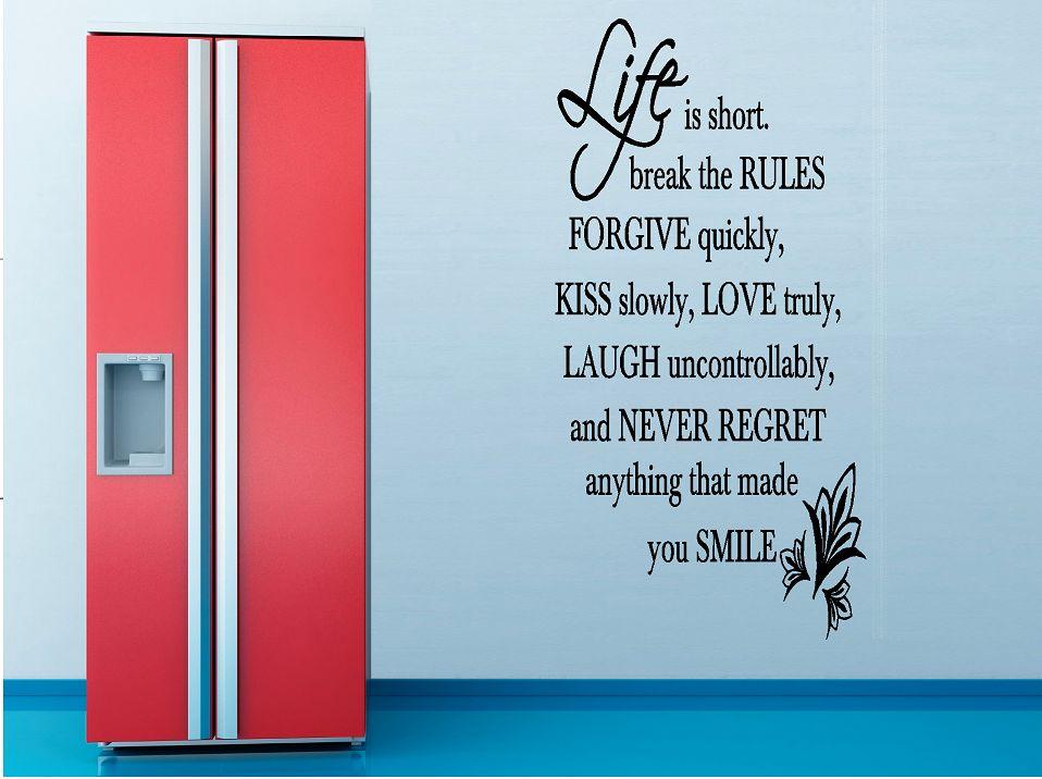 Life is short break the rules muursticker