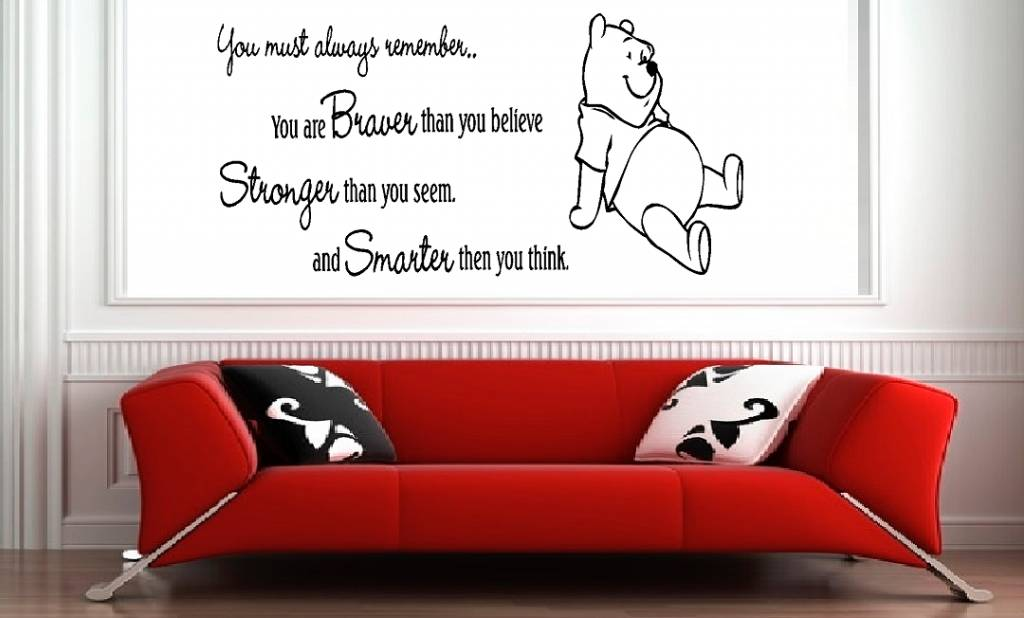 Muursticker Winnie The Pooh.Winnie The Pooh You Must Always Remember You Are Braver Then You