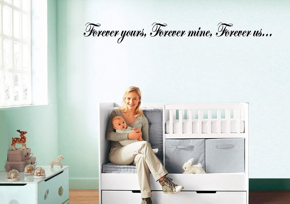 Forever yours, Forever mine, Forever us... Muursticker