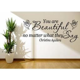 Christina Aguilera - You Are Beautiful no mather what they say lyrics. Muursticker / Interieursticker