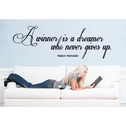 Nelson Mandela. A winner is a dreamer who never gives up muursticker