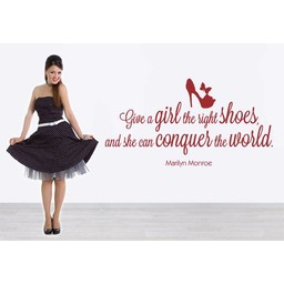 Marilyn Monroe. Give a girl the right shoes and she can conquer the world muursticker
