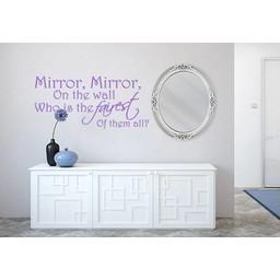 Mirror Mirror on the Wall who is fairest of them all. muursticker / spiegelsticker