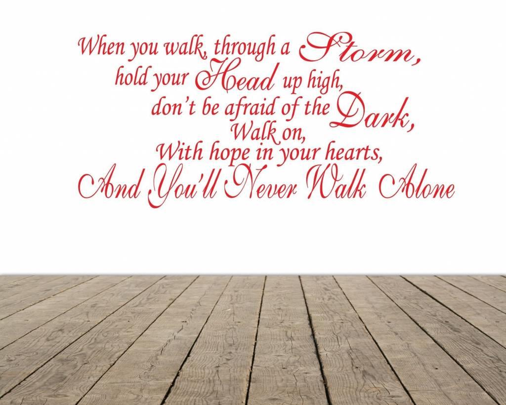 YOULL NEVER WALK ALONE - You Never Walk Alone - Sticker