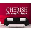 Cherish The Simple Things muursticker