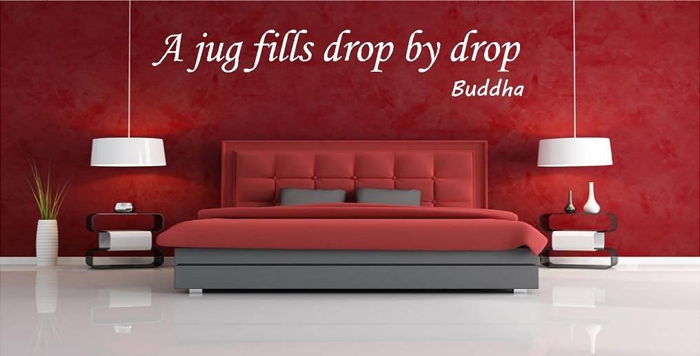 Buddha - A jug fills drop by drop