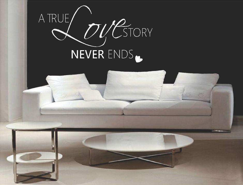 A true love story never ends 2 Muursticker