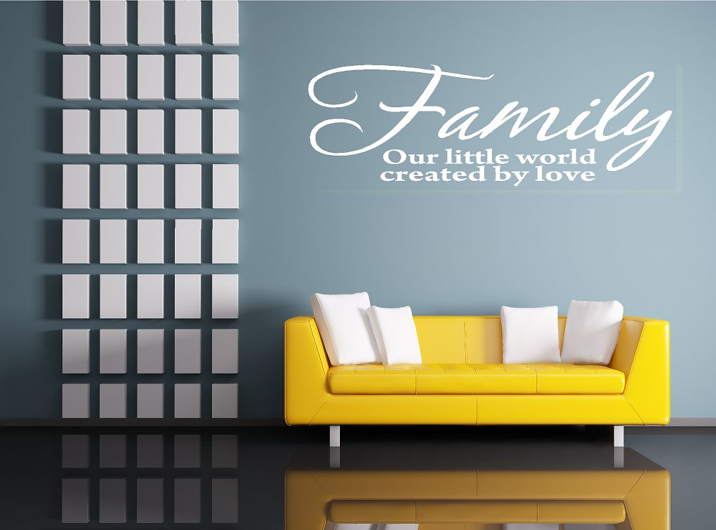 Family, our little world created by love muursticker