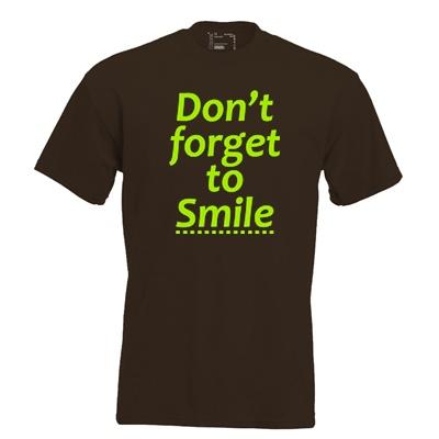 don't forget to smile. Keuze uit T-shirt of Polo en div. kleuren. S t/m 8 XL.