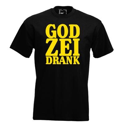 God zei drank. Keuze uit T-shirt of Polo en div. kleuren. S t/m 8 XL