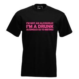I'm not an alcoholic I'm a drunk alcoholics go to meetings!. Keuze uit T-shirt of Polo en div. kleuren. S t/m 8 XL