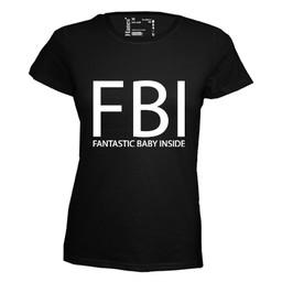 FBI Fantastic Baby Inside. Dames T-shirt in div. kleuren. XS t/m 4 XL