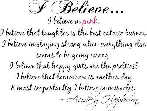 Audrey Hepburn, Ibelieve in pink.