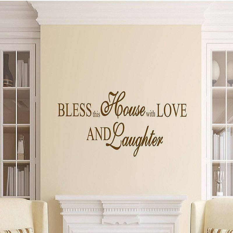 Bless this house with love and laughter