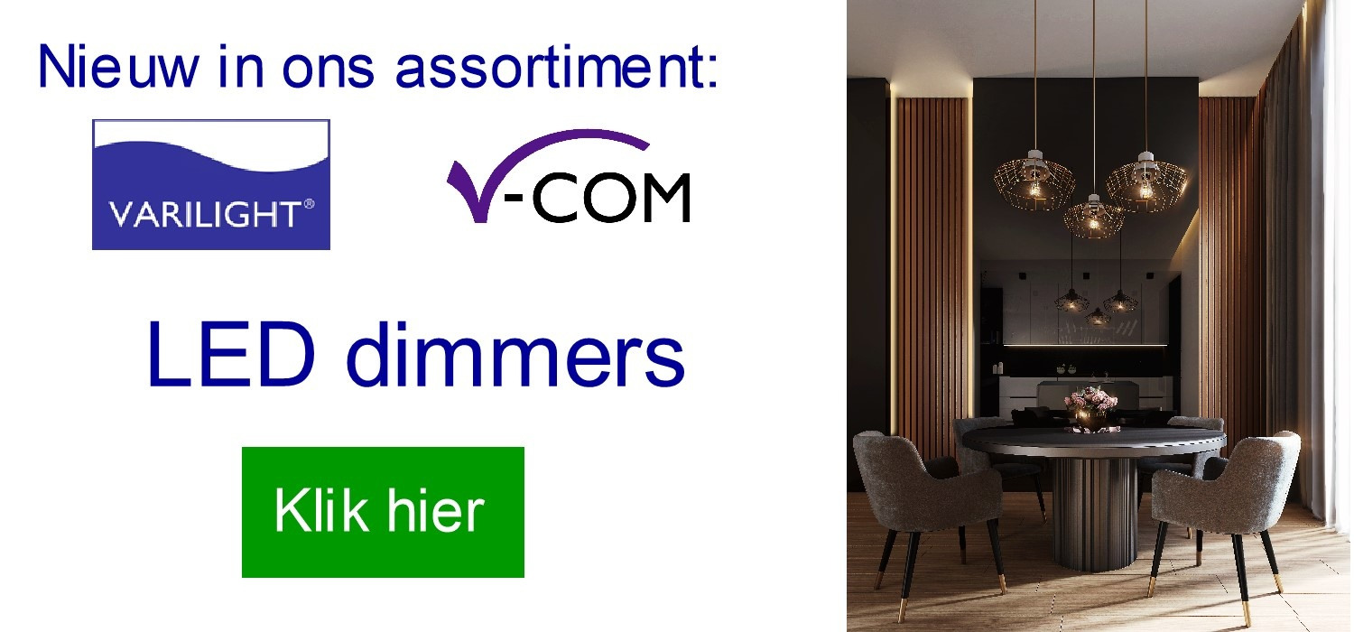 Nieuw in ons assortiment: V-Com LED dimmers