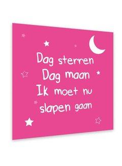 Dag sterren dag maan, ik moet nu slapen gaan Fuchsia