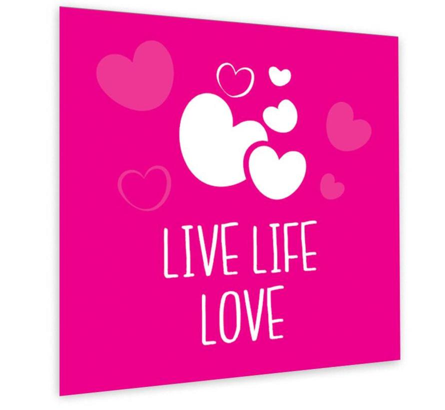 Muurdecoratie: Live Life Love Fuchsia