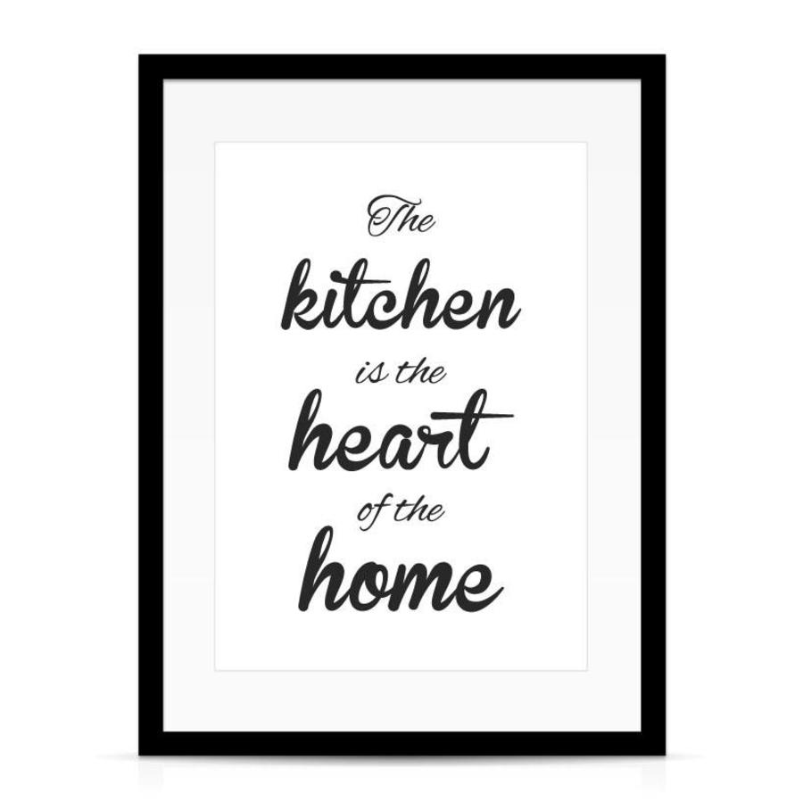 Keuken poster The kitchen  is the heart of the home-3