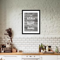Keuken poster The kitchen  is the heart of the home - hout-look