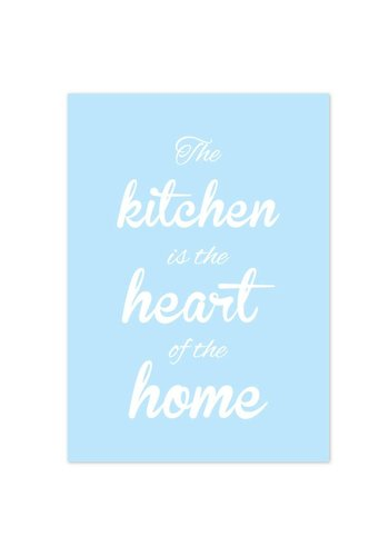 Keuken poster The kitchen  is the heart of the home - blauw