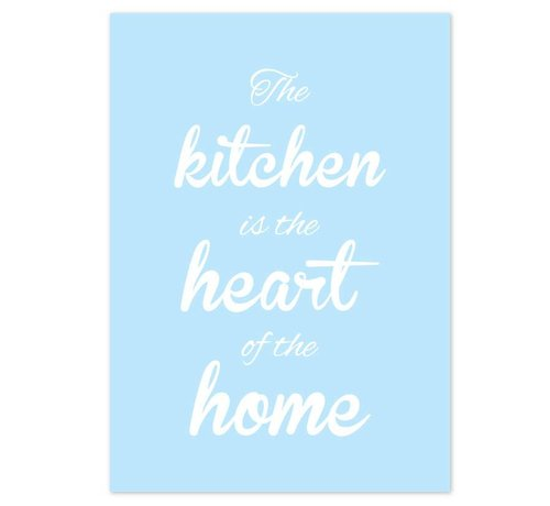 Lievespulletjes Keuken poster The kitchen  is the heart of the home - blauw