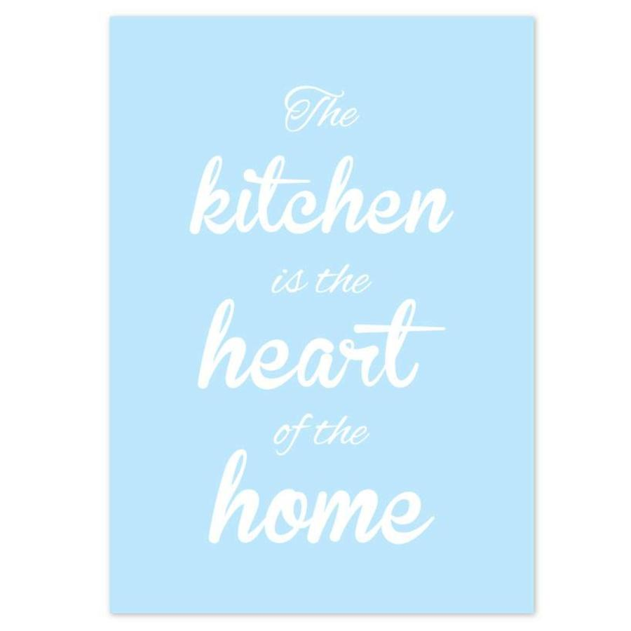 Keuken poster The kitchen  is the heart of the home - blauw-1