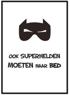 Lievespulletjes Poster Ook superhelden moeten naar bed