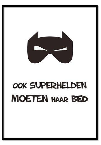 Poster Ook superhelden moeten naar bed