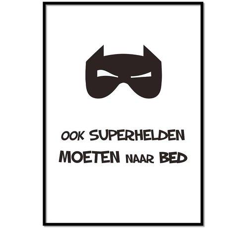 Lievespulletjes Poster kinderkamer ook superhelden moeten naar bed
