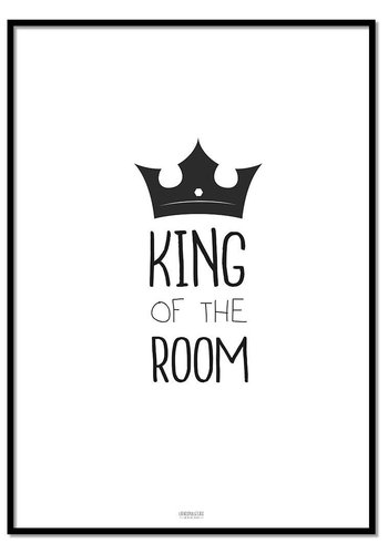 Poster king of the room zwart wit