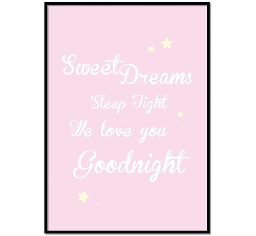 Lievespulletjes Poster Sweet Dreams Sleep Tight We Love You Goodnight roze