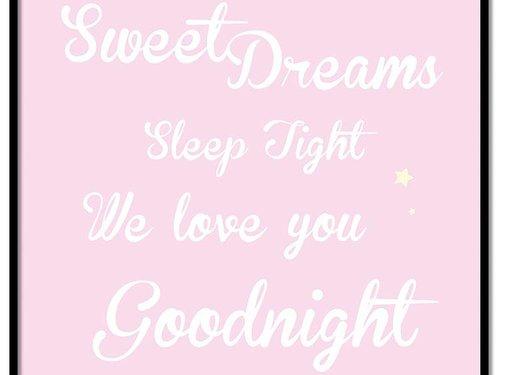 Lievespulletjes Poster Sweet Dreams Sleep Tight We Love You Goodnight roze