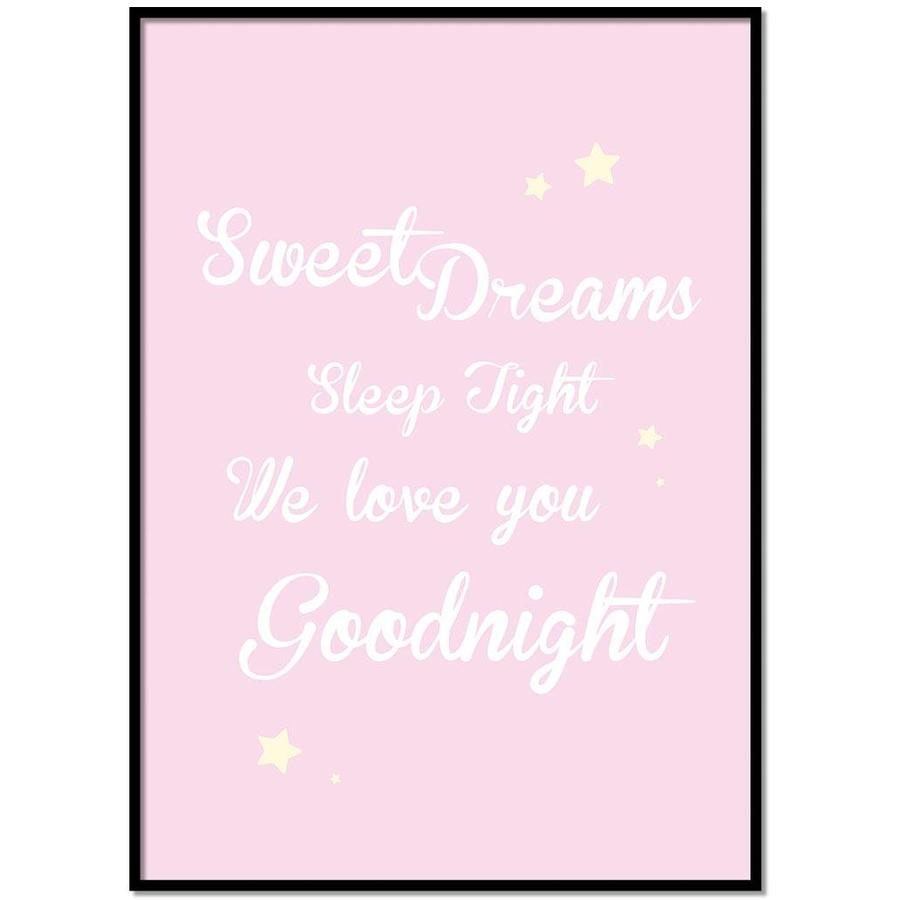 Poster Sweet Dreams Sleep Tight We Love You Goodnight roze-1