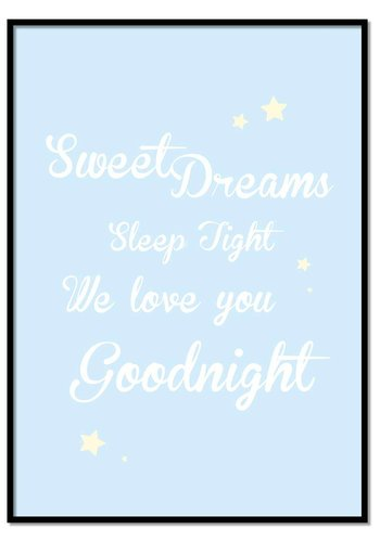 Poster Sweet Dreams Sleep Tight We Love You Goodnight blauw