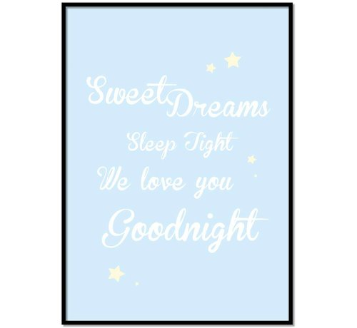 Lievespulletjes Poster Sweet Dreams Sleep Tight We Love You Goodnight blauw