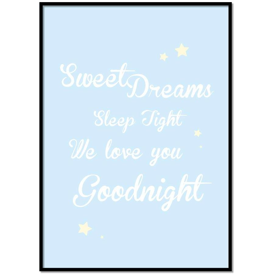 Poster Sweet Dreams Sleep Tight We Love You Goodnight blauw-1
