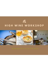 High Wine workshop 6 juli 2019  in Delft  (tussen Den Haag en Rotterdam)