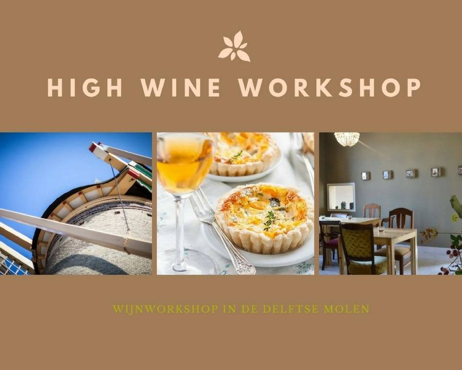 High Wine workshop July 6th 2019