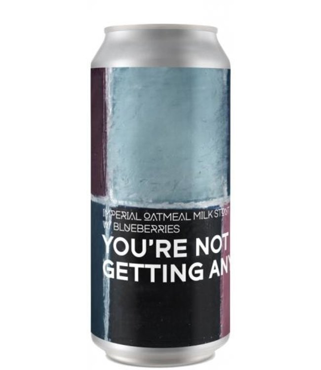 Boundery brewing - You're Not Getting Any