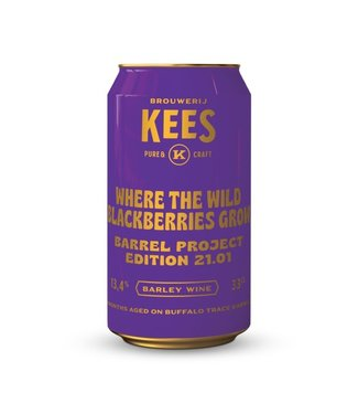 Kees Barrel Project 21.01 - Where the wild blackberries grow
